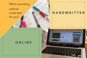 Journaling online or handwriting